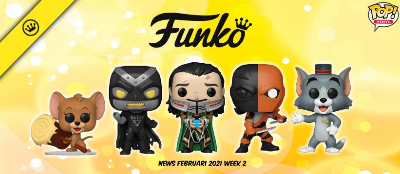 Funko Nieuws Februari 2021 Week 2! Loki, Deathstroke en meer!